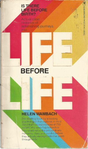 LIFE BEFORE LIFE: Wambach, Helen