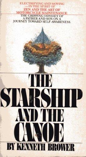 9780553124514: The Starship and the Canoe