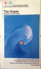 The Ocean: Mankind's Last Frontier: Britannica, Encyclopaedia