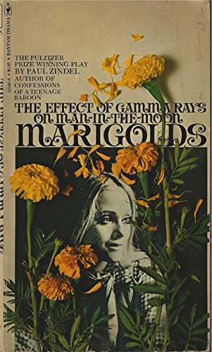 9780553125481: The Effect of Gamma Rays on Man In-The-Moon Marigolds : A Drama in Two Acts