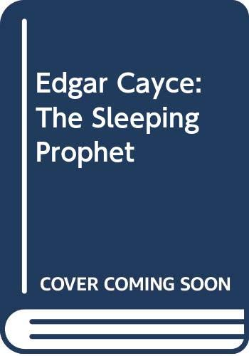 9780553126044: Edgar Cayce: The Sleeping Prophet