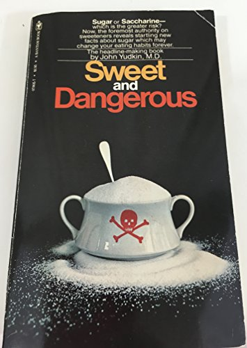 9780553126075: Sweet and Dangerous