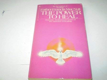 9780553126495: The Power to Heal