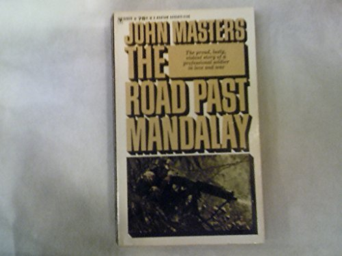 Stock image for The Road Past Mandalay: A Personal Narrative (Bantam war book series) for sale by HPB-Red
