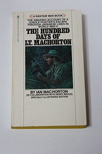 9780553126709: The Hundred Days of Lt. MacHorton