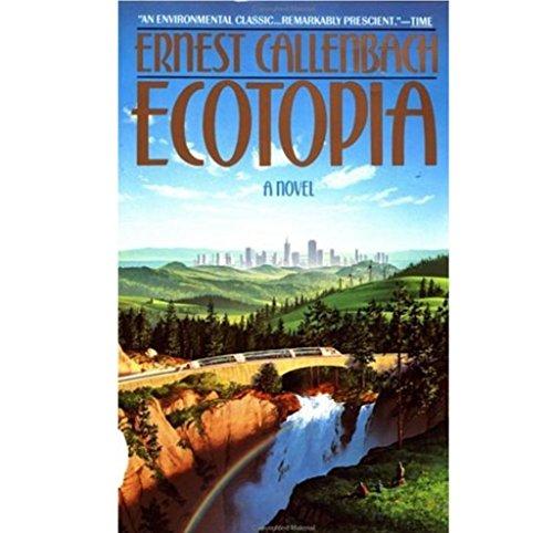 9780553126846: Ecotopia