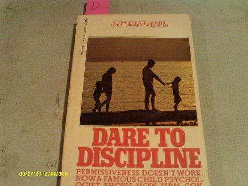 9780553127096: Dare to Discipline