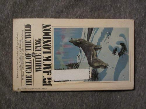 9780553127140: The Call of the Wild and White Fang