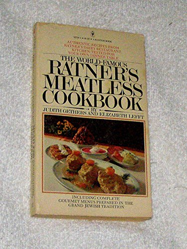 World-famous Ratner's Meatless Cookbook: Judith Gethers and