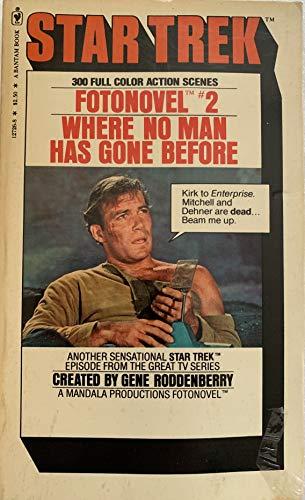Where No Man Has Gone Before (Star Trek Fotonovel, No. 2): Samuel A. Peeples, Gene Roddenberry
