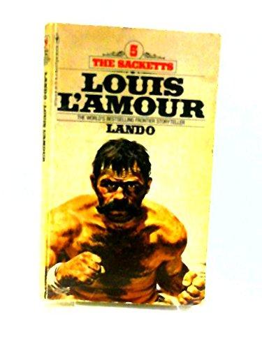 9780553127331: Lando (THE SACKETTS, 5)