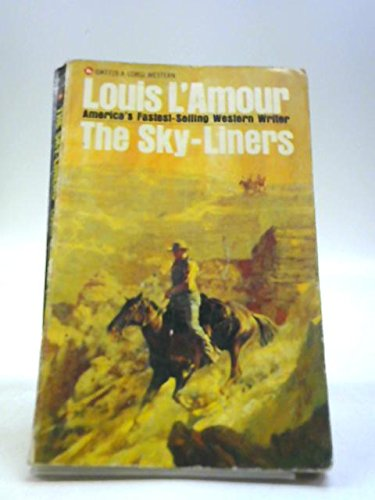 THE SKY-LINERS: L'Amour, Louis