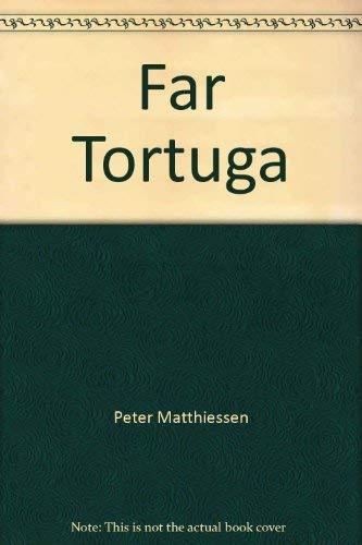 9780553127454: Far Tortuga