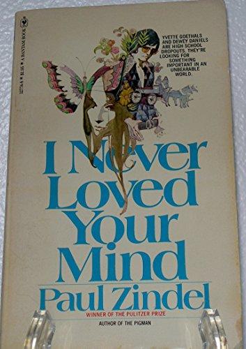 9780553127744: I Never Loved Your Mind