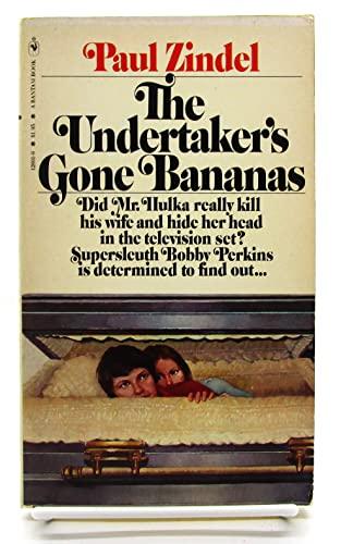 9780553128017: The Undertaker's Gone Bananas