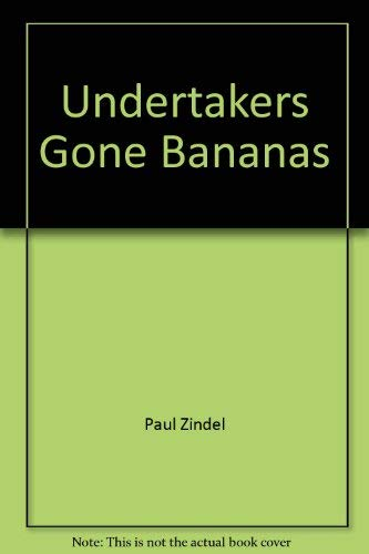 9780553128017: The Undertaker's Gone Bananas