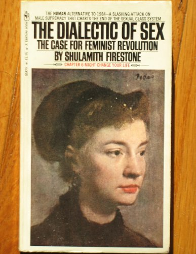 9780553128147: Dialectic of Sex : The Case for Feminist Revolution