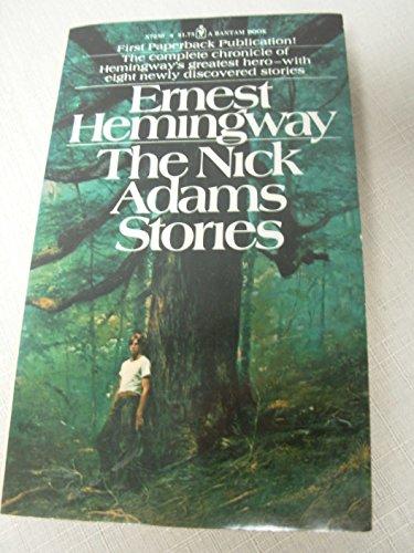 9780553128208: The Nick Adams Stories
