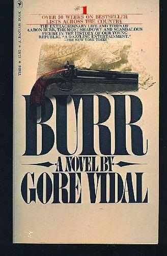 9780553128345: Burr: A Novel