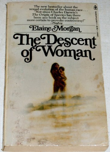 Descent of Woman (0553128485) by Elaine Morgan