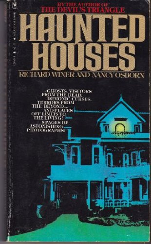 9780553128833: HAUNTED HOUSES [GHOSTS, VISITORS FROM THE DEAD, DEMONIC CURSES, TERRORS FROM THE