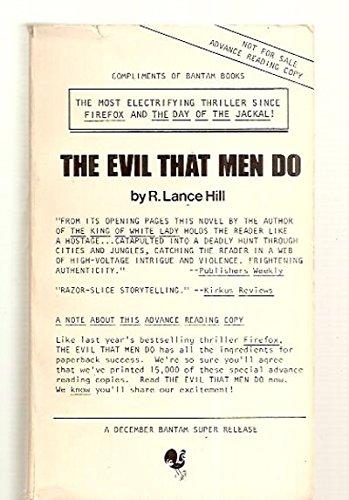 9780553128970: The Evil That Men Do