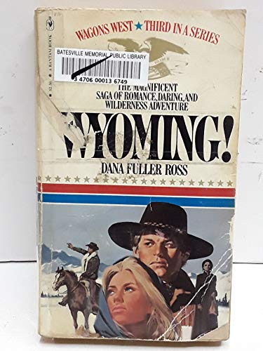 9780553129014: Wyoming! (Wagons West)