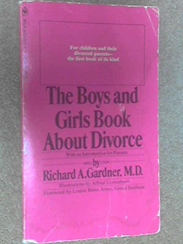 9780553129069: The Boys and Girls Book about Divorce: With an Introduction for Parents