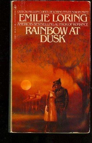 Rainbow at Dusk: Loring, Emilie
