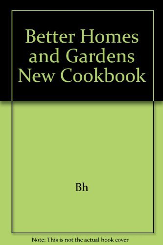 9780553129717: Better Homes and Gardens New Cookbook