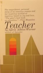 Teacher: Sylvia Ashton-Warner
