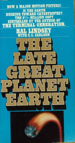 9780553130034: The Late Great Planet Earth