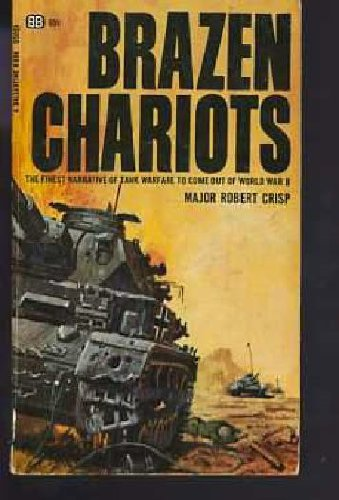 Brazen Chariots: An Account of Tank Warfare in the Western Desert November-December, 1941: Major ...