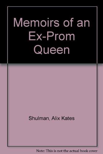 9780553130713: Memoirs of an Ex-Prom Queen