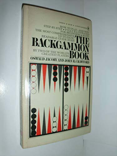The Backgammon Book: Jacoby, Oswald;Crawford, John R.