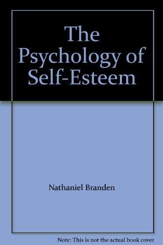 9780553130935: The Psychology of Self-Esteem