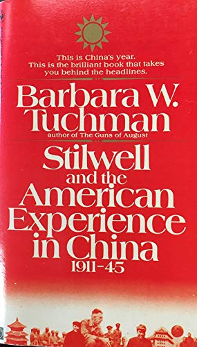 9780553130942: Stilwell and the American Experience in China 1911-45