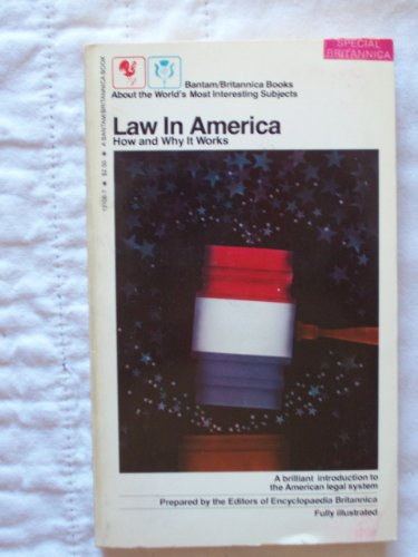 Law in America, How and Why It Works