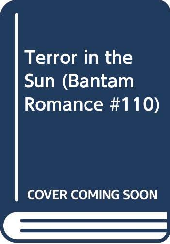 9780553131260: Terror in the Sun (Bantam Romance #110)