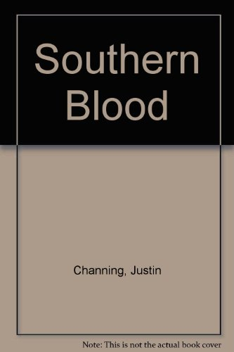 Southern Blood: Justin Channing