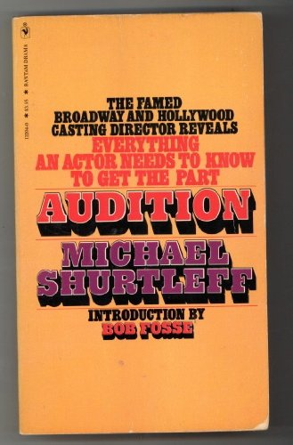 9780553132045: Audition: Everything an Actor Needs to Know to Get the Part