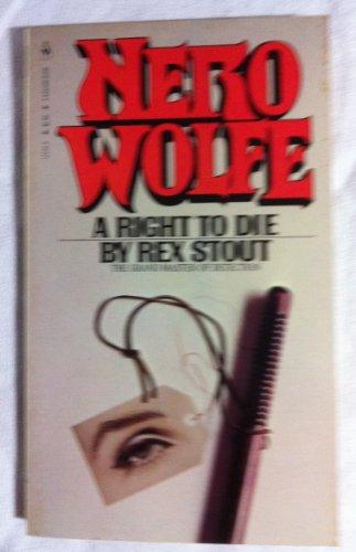 9780553132304: Nero Wolfe A Right To Die