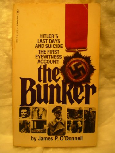 9780553132489: The Bunker: Hitler's Last Days and Suicide