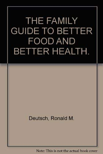 9780553132595: Family Guide to Better Food and Better Health