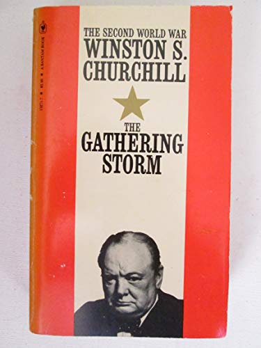 9780553132717: Gathering Storm (Second World War, Vol 1)