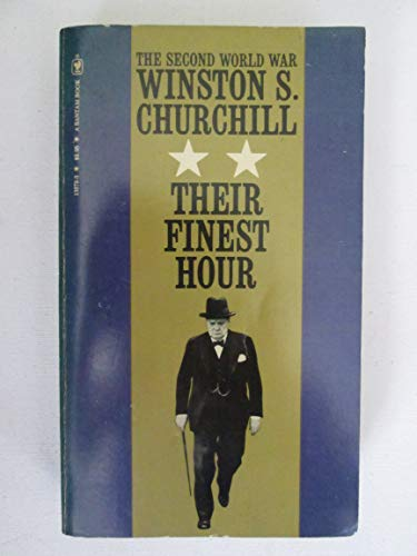 Their Finest Hour (Second World War, Vol: Churchill, Winston, Sir