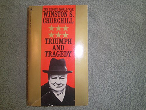 Second World War Triumph and Tragedy: Churchill, Sir Winston
