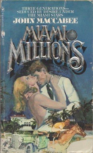 Miami Millions: Maccabee,John