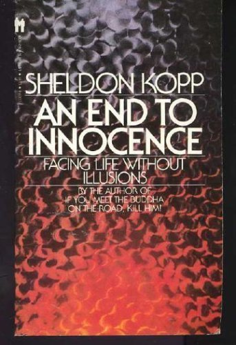 9780553133271: An End to Innocence : Facing Life without Illusions