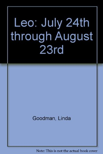 Leo: July 24th through August 23rd (0553133373) by Linda Goodman